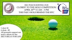 EKU PGM is Hosting a Closest to the Hole Competition